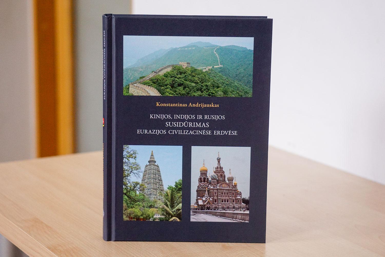 """Knygos """"Kinijos, Indijos ir Rusijos susidūrimas Eurazijos civilizacinėse erdvėse"""" pristatymas"""